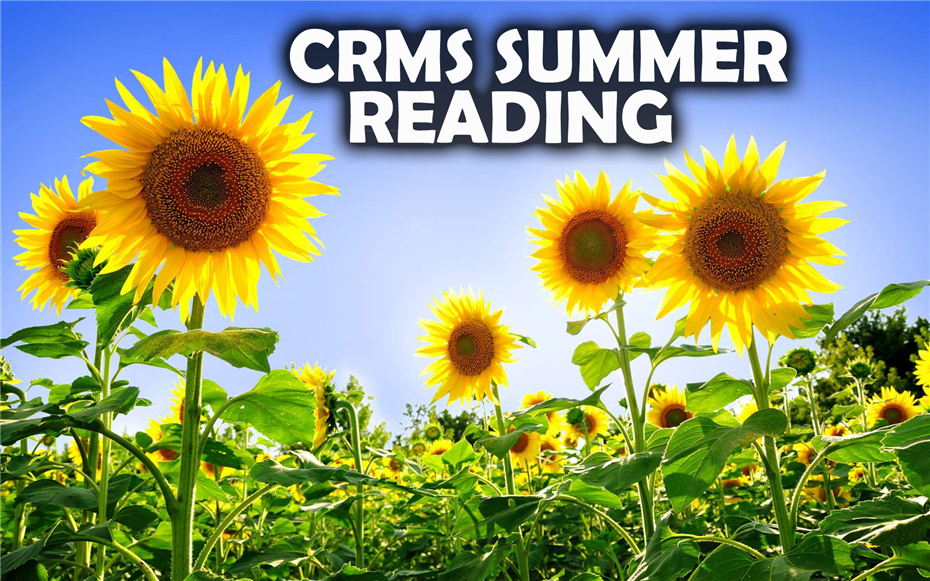 CRMS Summer Reading