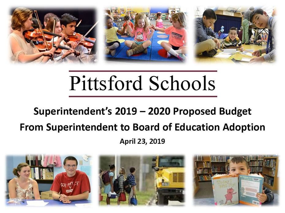 Photos of students with the words Superintendent's 2019 – 2020 Proposed Budget From Superintendent