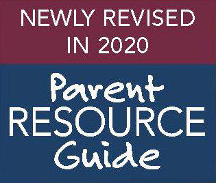 Newly Revised in 2020 Parent Resource Guide