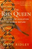 The Red Queen: Sex and the Evolution of Human Natu